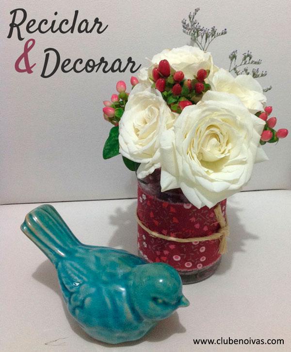 Reciclar e Decorar - Clube Noivas-Potinhos Cobertos com Tecidos