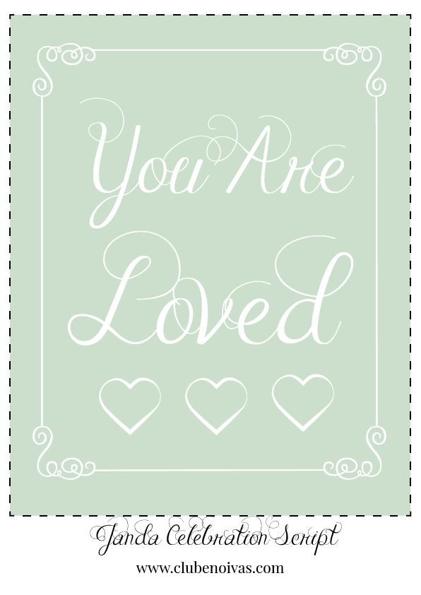 Quadros com Frases de Amor - Ilustrações - Clube Noivas - You are Loved