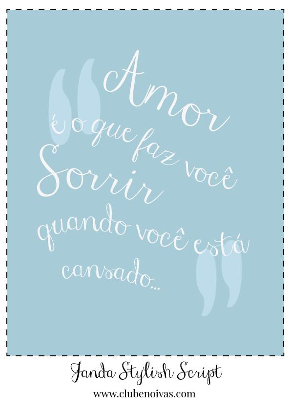 Quadros com Frases de Amor - Ilustrações - Clube Noivas - Amor é o que faz você sorrir quando está cansado