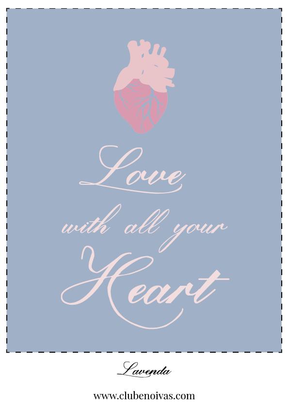 Quadros com Frases de Amor - Ilustrações - Clube Noivas - Love quito all your heart